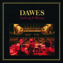 dawes_nothing_is_wrong small cover art