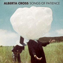 Alberta Cross - Songs of Patience high res cover