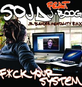 SOJAFuckYourSystemRemixCoverEDIT72