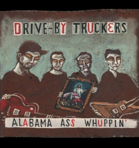 Drive-ByTruckers_AlabamaAssWhuppin_360_rgb